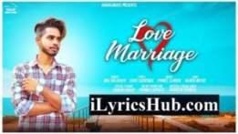 Love Marriage Lyrics - Nav Dolorain   New Punjabi Song 2018