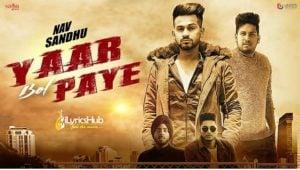 Yaar Bol Paye Lyrics - Nav Sandhu, Sukh Brar | Youngistan