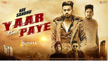 Yaar Bol Paye Lyrics - Nav Sandhu, Judge | Youngistan