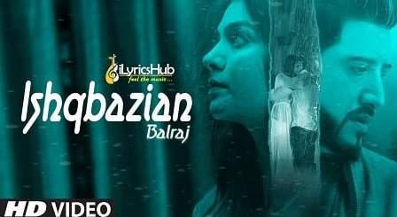 Ishqbazian Lyrics - Balraj, G Guri
