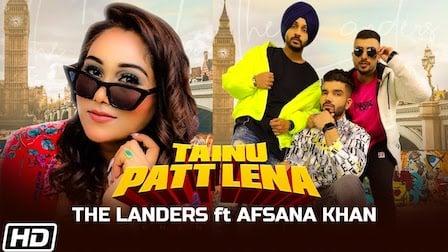 Photo of TAINU PATT LENA LYRICS – The Landers | Afsana Khan
