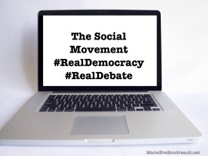 The Social Movement #RealDemocracy #RealDebate, Marie-Eve Boudreault, writer, image I support
