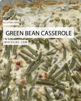 Simple Gluten Free recipe to make traditional green bean casserole. Perfect for any holiday table