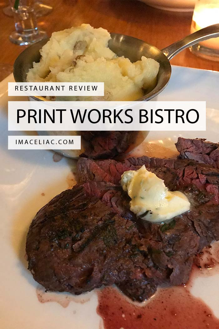 Print Works Bistro Restaurant Review
