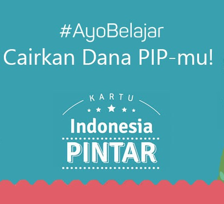 Bantuan Program Indonesia Pintar (pip)