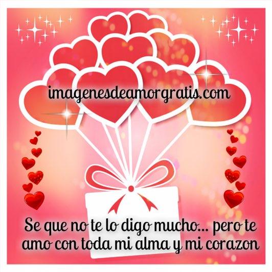 imagenes de amor te amo con toda mi alma y mi corazon