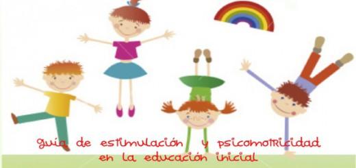 Guía de estimulación y psicomotricidad en la educación inicial Portada