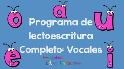 Programa de lectoescritura Completo Vocales