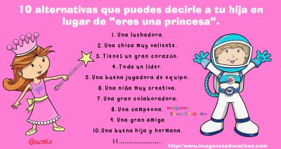 10 alternativas que puedes decirle a tu hija en lugar de princesa (3)