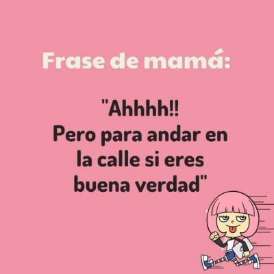 Frases de Mamá (15)