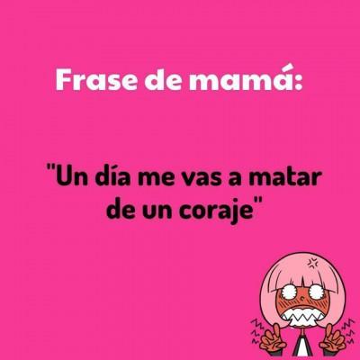 Frases de Mamá (18)