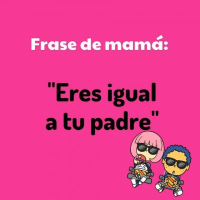 Frases de Mamá (6)