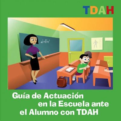 Guia-de-Actuacion-en-la-Escuela-ante-el-alumno-con-TDAH-001