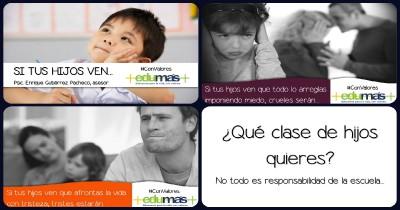 ¿Qué clase de hijos quieres No todo es responsabilidad de la escuela…. Portada