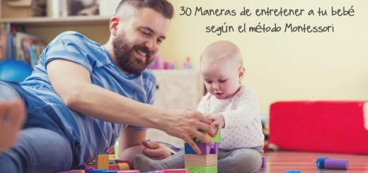 30 Maneras de entretener a tu bebé según el método Montessori Portada