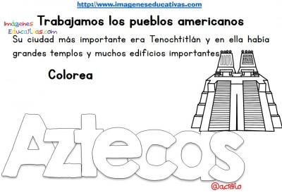 Tabajamos la lecto-escritura centro de interes los Aztecas (6)