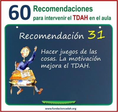 60 recomendaciones para intervenir el TDAH en el aula (31)