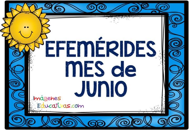 EFEMÉRIDES  MES de JUNIO (1)