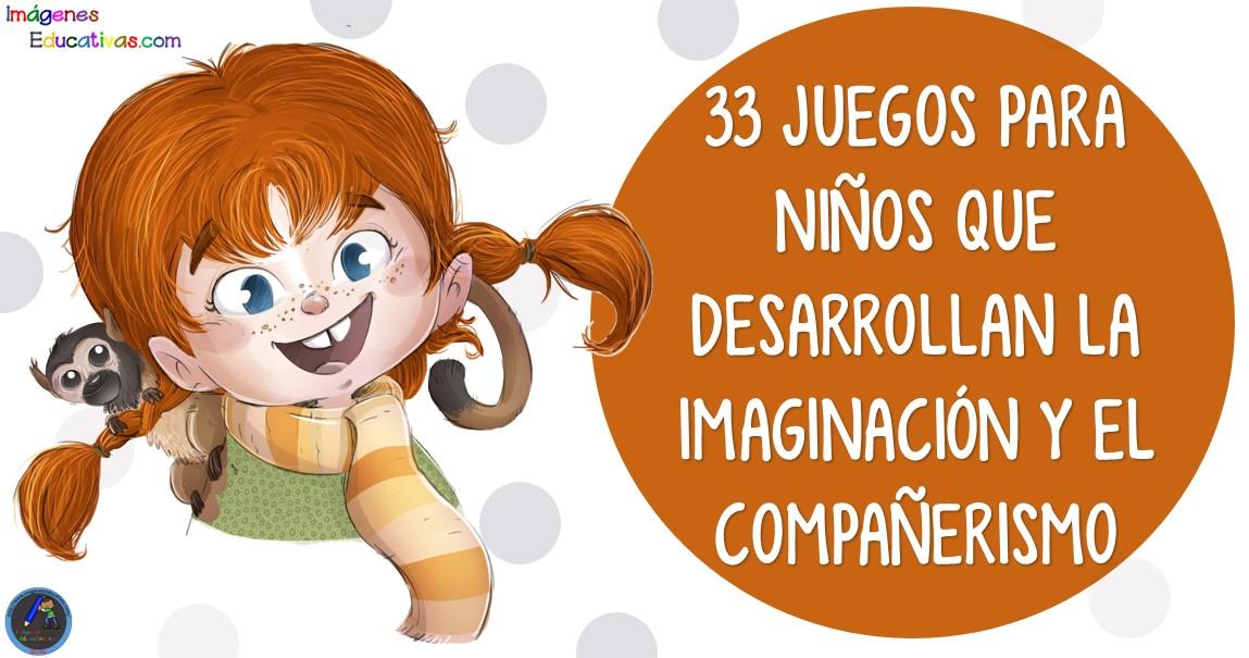 33 Juegos Para Niños Que Desarrollan La Imaginación Y El