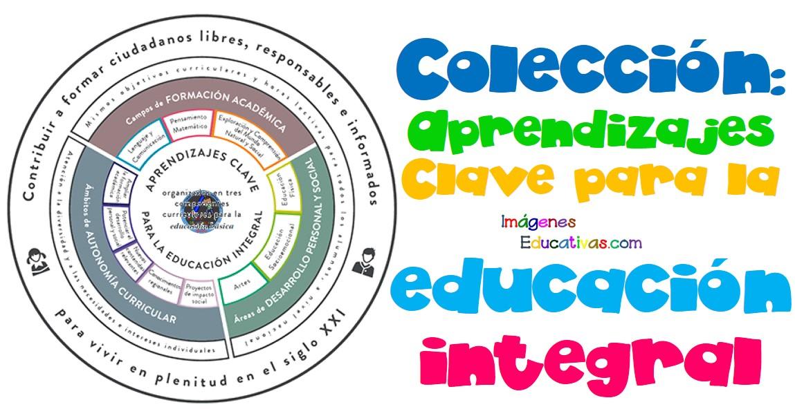 Colección: Aprendizajes Clave para la educación integral - Imagenes ...