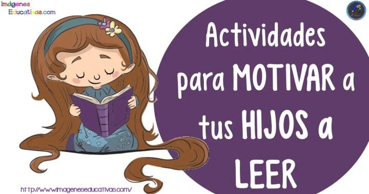 Actividades Para Motivar La Lectura En Tus Hijos Imagenes