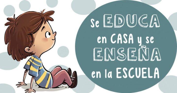 Se Educa En Casa Y Se Enseña En La Escuela Imagenes Educativas