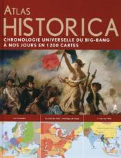 Atlas Historica : chronologie universelle du big bang à nos jours en 1200 cartes