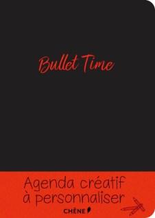 Bullet time chene agenda créatif