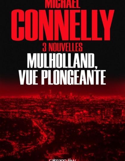 Mulholland vue plongeante - Michael Connelly