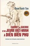 Carnet de guerre d'un jeune Viêt-Minh à Diên Biên Phu