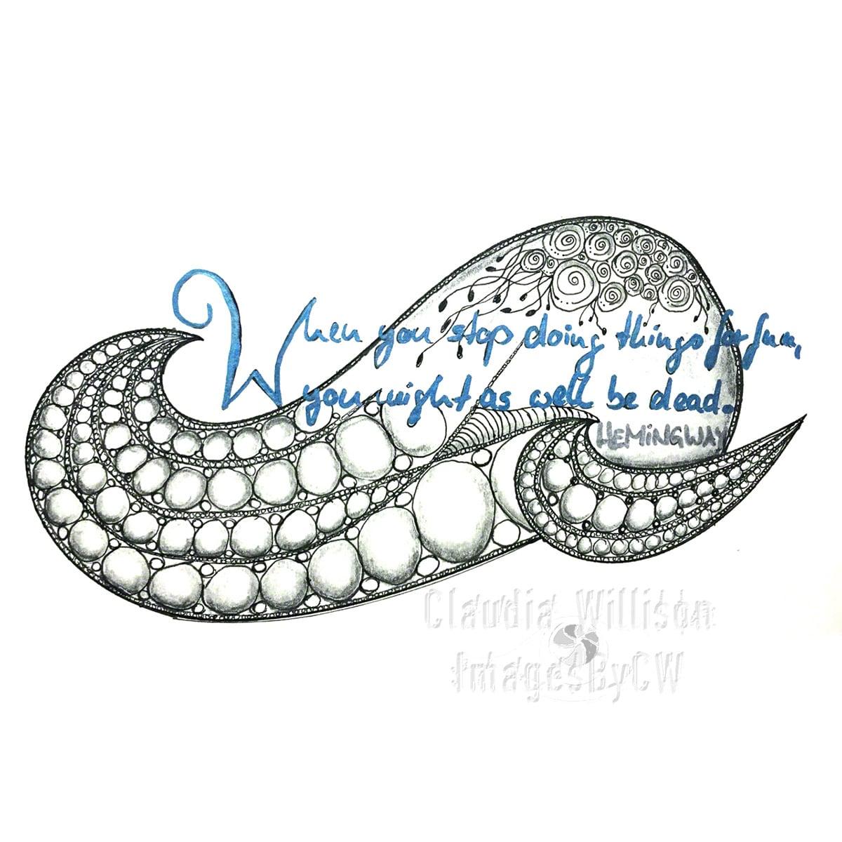 zendoodle, quote, hemingway