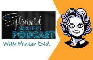 sophisticated marketers, podcast, minter dial, imagethink, infographics, sketchnotes, marketing