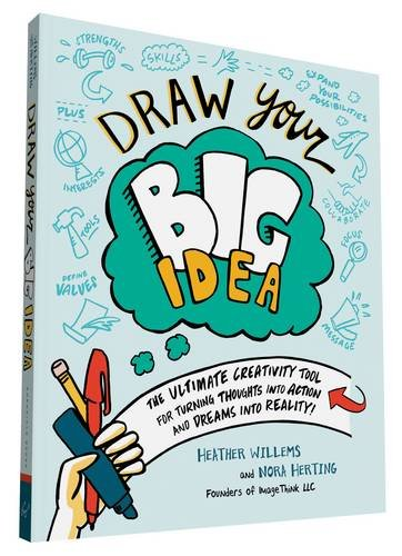 Front Cover of 'Draw Your Big Idea', a graphic recording book by Nora Herting.
