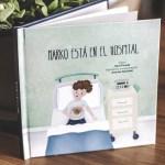 Marko está en el hospital – cuentos – Ideas para regalar – Navidad 2015