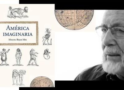 """Presentación de """"Los cien nombres de América"""" y """"América Imaginaria"""""""