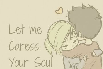 Let me Caress Your Soul