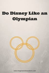 Do Disney Like an Olympian
