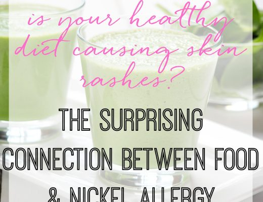 Is your healthy diet causing skin rashes? The surprising connection between food & nickel allergy