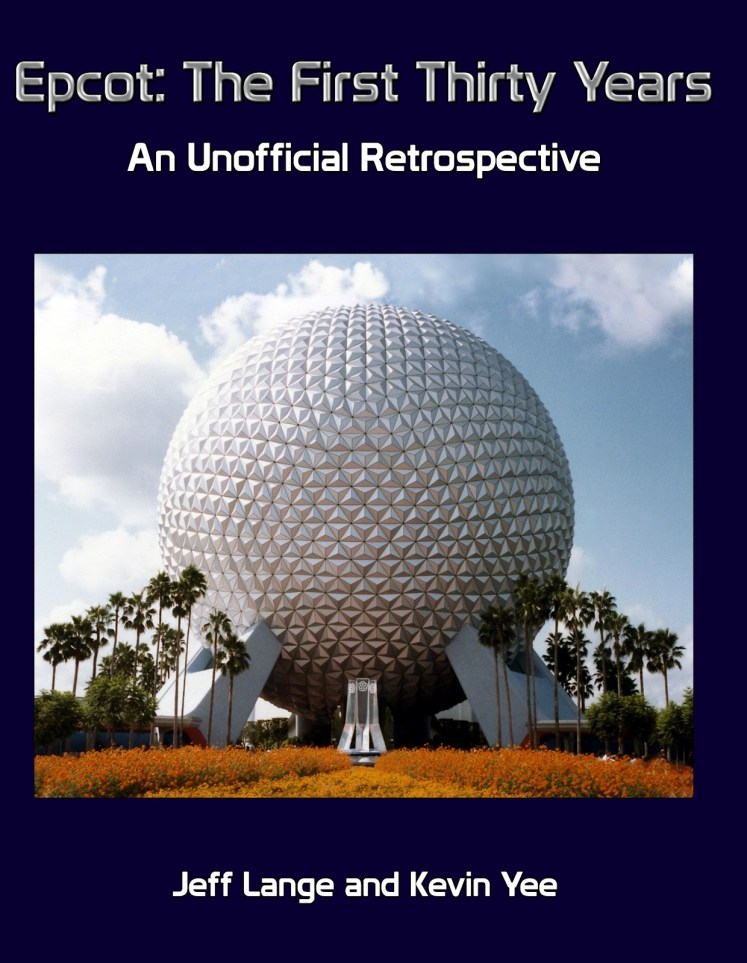 epcot center: the first thirty years