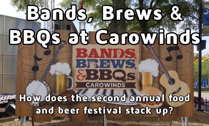 Carowinds Bands, Brews & BBQs Festival