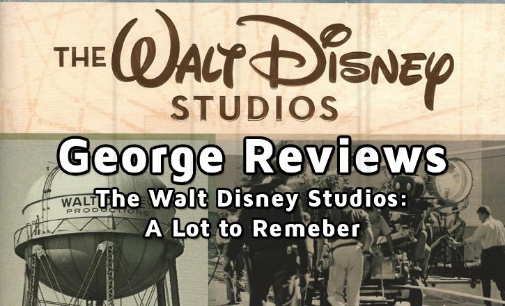 Walt Disney Studios: A Lot to Remember book review