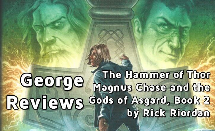 hammer of thor magnus chase book 2 by rick riordan imaginerding