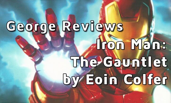 Iron Man The Gauntlet by Eoin Colfer