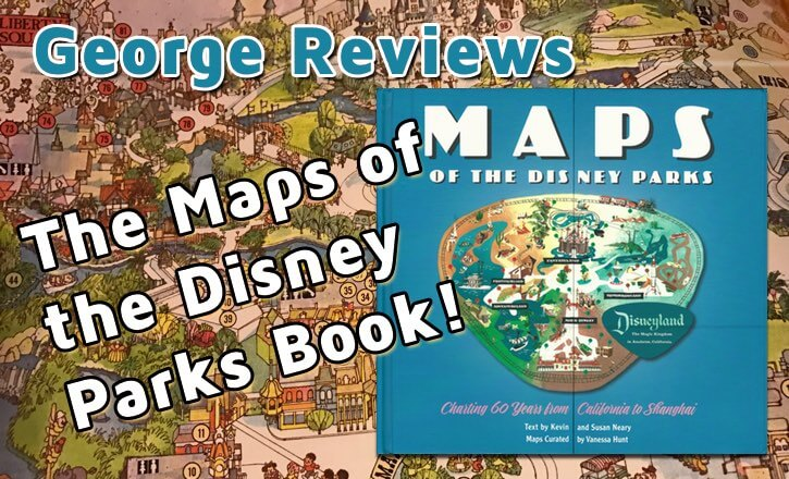 Maps of the Disney Parks Book Review