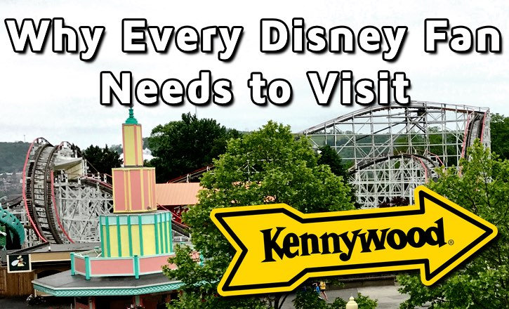 Why Disney Fans Need to Visit Kennywood!
