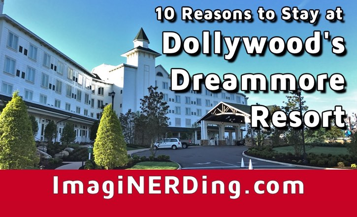 Ten Reasons to Stay at Dollywood's Dreammore Resort