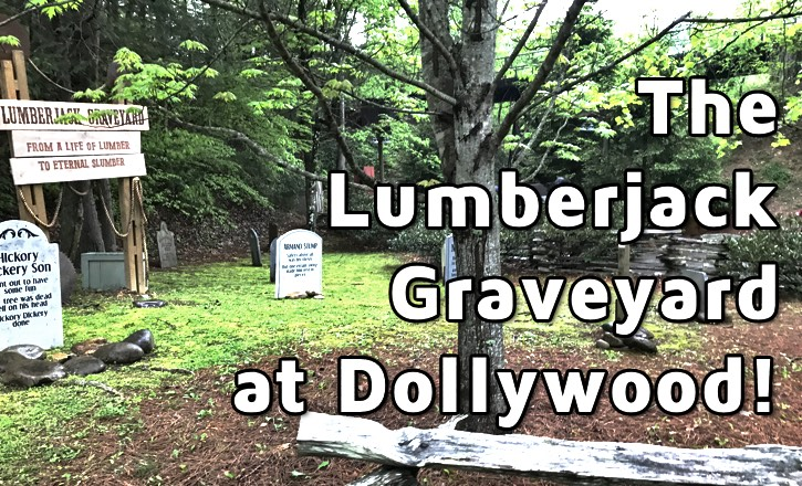 dollywood-lumberjack-graveyard