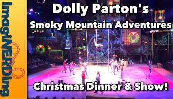 Dolly parton's Smoky mountain Adventures Christmas Dinner & Show