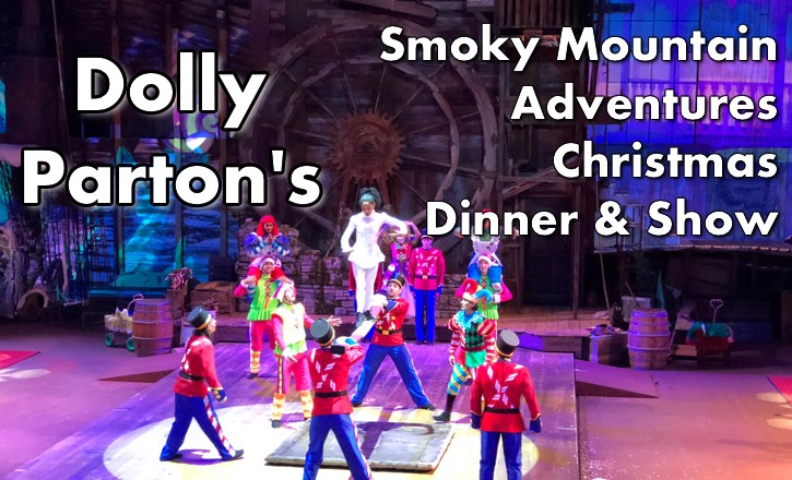Dolly Parton's Smoky Mountain Adventures Christmas Dinner and Show