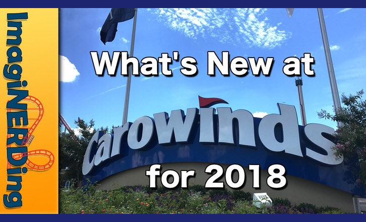 Carowinds 2018 – What's New this Summer!